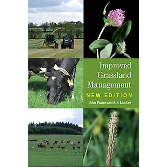Improved Grassland Management (New edition) by John Frame - Scott Lai