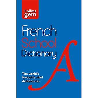 Collins Gem französische Schule Wörterbuch (Collins Schule)