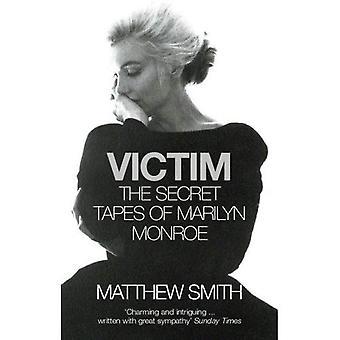 Victim: The Secret Tapes of Marilyn Monroe
