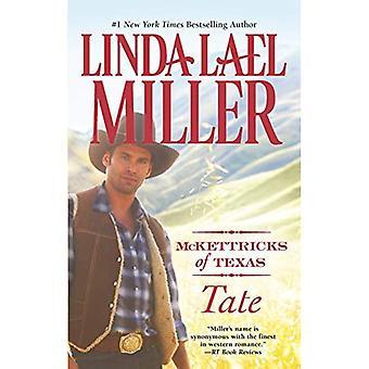 Tate (McKettricks of Texas Novels)