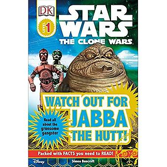 Watch Out for Jabba the Hutt (DK Reader - Level 1)
