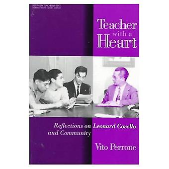 Lärare med ett hjärta: Reflektioner om Leonard Covello och gemenskapen