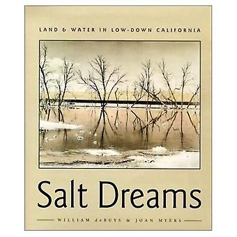 Sueños de sal: Tierra y agua en verdad California