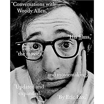 Conversations with Woody Allen: His Films, the Movies, and Moviemaking (Vintage Vintage)