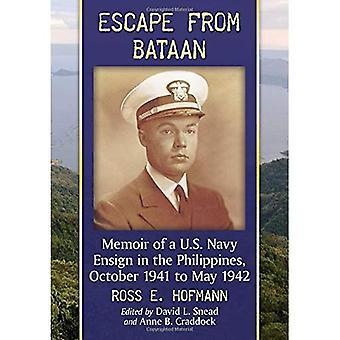 Fly från Bataan: memoar av en US Navy Nordstjärnan i Filippinerna, oktober 1941 till maj 1942