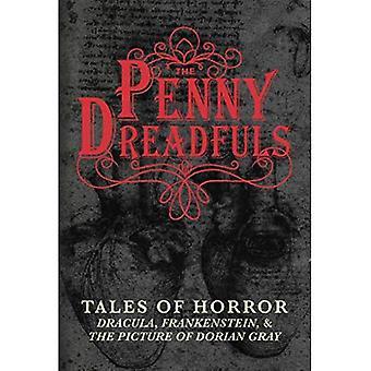 Den Penny Dreadfuls: Berättelser om skräck: Dracula, Frankenstein och föreställa av Dorian Gray