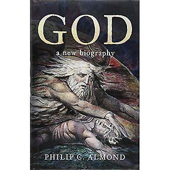 Gott: Eine neue Biographie