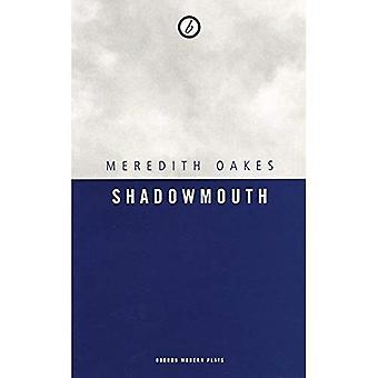 Shadowmouth (Oberon Modern Plays)