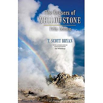 The Geysers of Yellowstone,� Fifth Edition