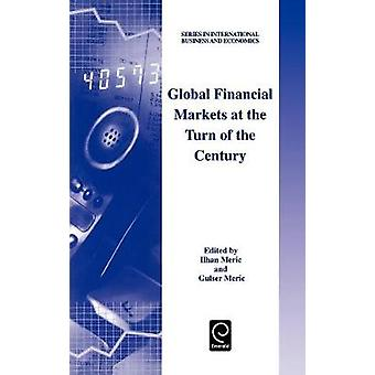 Global Financial Markets at the Turn of the Century by Meric & I.