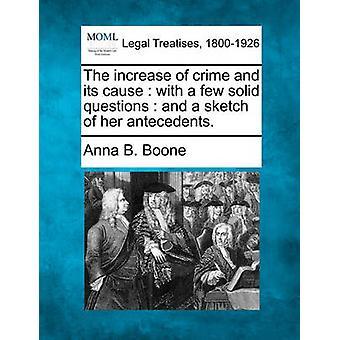 いくつかの固体の質問と彼女の継続元のスケッチと犯罪とその原因の増加。ブーン & アンナ B.