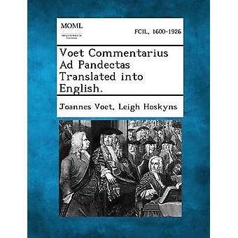 Voet Commentarius Ad Pandectas oversatt til engelsk. av Voet & Joannes