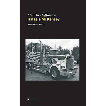 Rafaela McKensey par Hoffmann & Monika