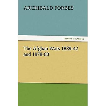 The Afghan Wars 183942 and 187880 by Forbes & Archibald