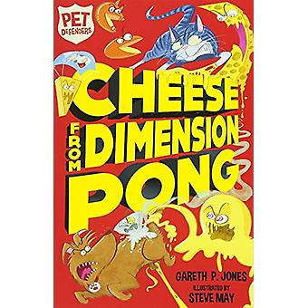 Cheese from Dimension Pong by Gareth P. Jones - 9781847159441 Book