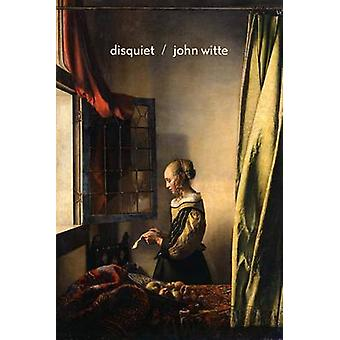 Disquiet - Poems by John C. Witte - 9780295994512 Book
