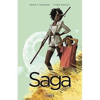 Saga - Volume 3 by Brian K Vaughan - Fiona Staples - 9780606358798 Bo