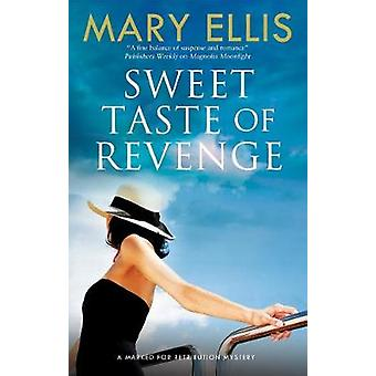Sweet Taste of Revenge by Sweet Taste of Revenge - 9780727888341 Book