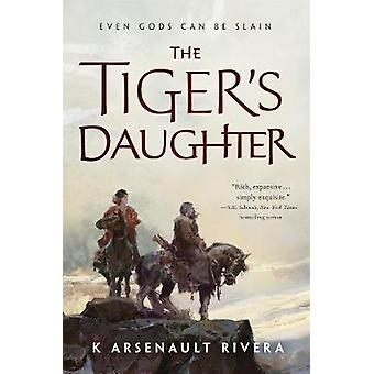 The Tiger's Daughter by K Arsenault Rivera - 9780765392534 Book