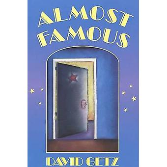 Almost Famous by David Getz - 9780805034646 Book