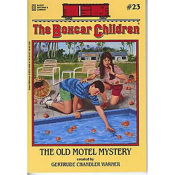 Old Motel Mystery. [23] by Gertrude Chandler Warner - 9780807559666 B