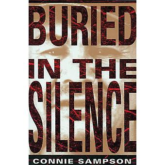 Buried in the Silence by Connie Sampson - 9780920897850 Book
