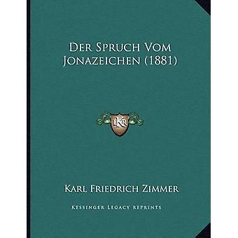 Der Spruch Vom Jonazeichen (1881) by Karl Friedrich Zimmer - 97811683