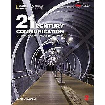 21st Century Communication 2 - Listening - Speaking and Critical Think