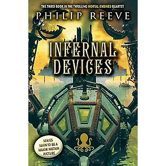 Infernal Devices (Mortal Engines - Book 3) by Philip Reeve - 97813382