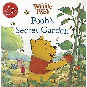Pooh's Secret Garden by Catherine Hapka - 9781423148456 Book