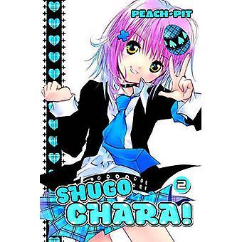 Shugo Chara! 2 by Peach-Pit - 9781612623146 Book