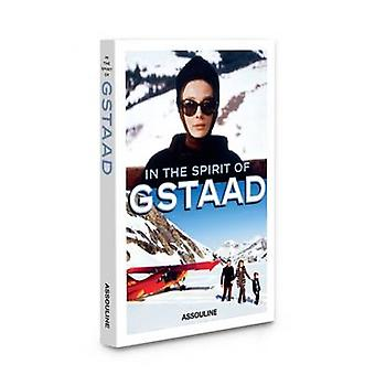 In the Spirit of Gstaad by Taki Theodoracopulos - 9781614284741 Book