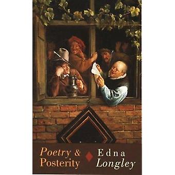 Poetry and Posterity by Edna Longley - 9781852244354 Book