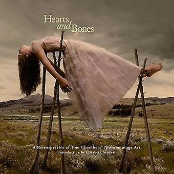 Hearts and Bones - A Retrospective of Tom Chambers' Photomontage Art b