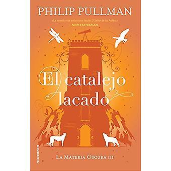 Catalejo Lacado - El by Philip Pullman - 9788417092580 Book