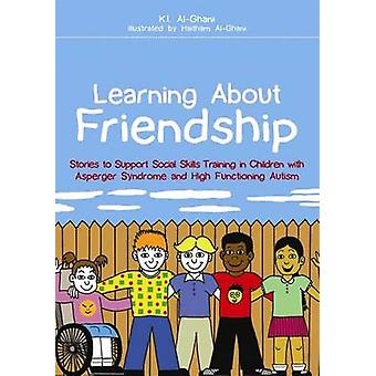 Learning About Friendship by Kay AlGhani & Haitham AlGhani