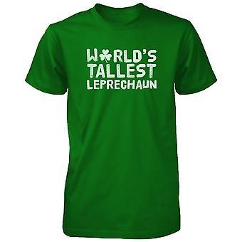 Worlds Tallest Leprechaun Funny Saint Patricks Day Unisex Green T-Shirt