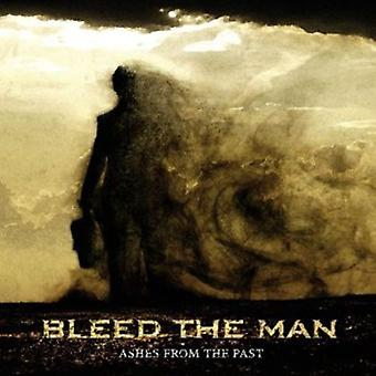 Bleed the Man - Ashes From the Past [CD] USA import