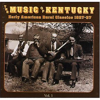 Musik af Kentucky - musik af Kentucky: Vol. 1-Early American landdistrikter Cl [CD] USA import
