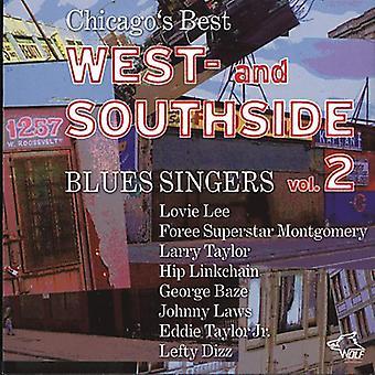 Chicagos bedste West & Sothside Blues - Vol. 2-Chicagos bedste West & Sothside Blues [CD] USA importerer
