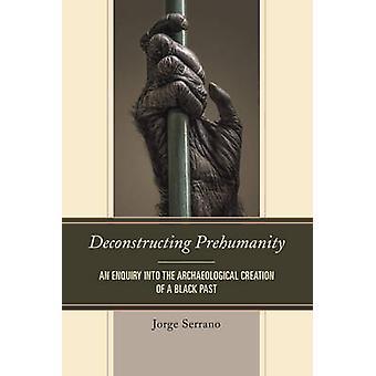 Desconstruindo a Prehumanity por Jorge Serrano