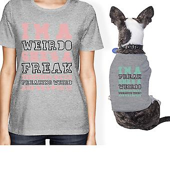 Weirdo Freak Small Pet Owner Matching Gift Outfits Grey Tshirts