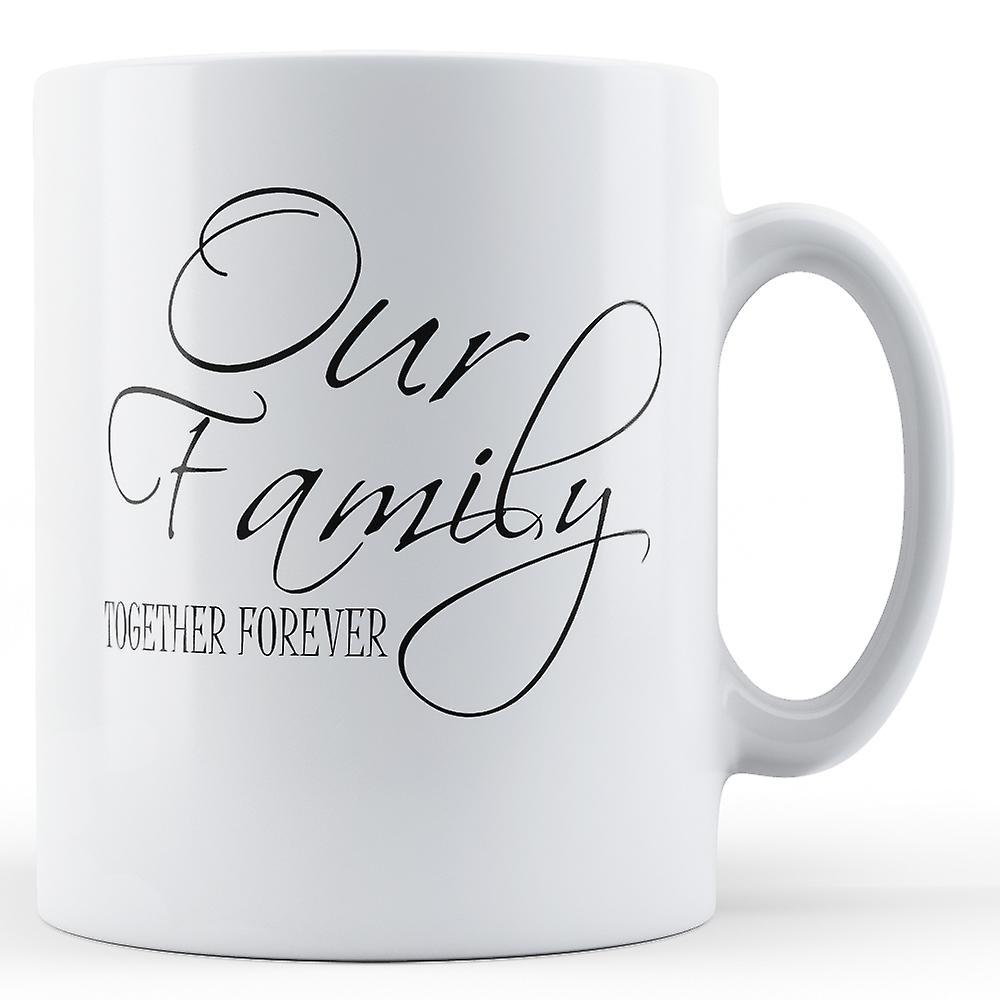 Notre Together Notre Famille Imprimé Together Famille ForeverMug roxdCBe