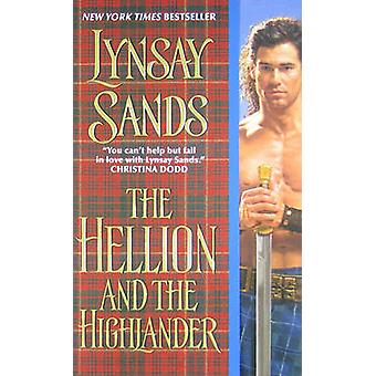 The Hellion and the Highlander by Lynsay Sands - 9780061344794 Book