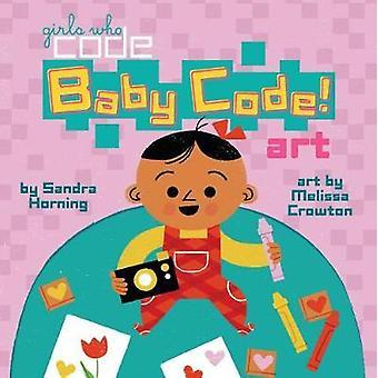Baby Code! Art by Baby Code! Art - 9780399542596 Book
