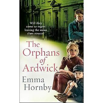 Die Waisen von Ardwick von Emma Hornby - 9780593077542 Buch
