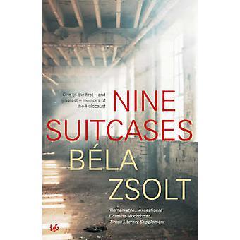 Nine Suitcases by Bela Zsolt - Ladislaus Lob - 9780712606899 Book