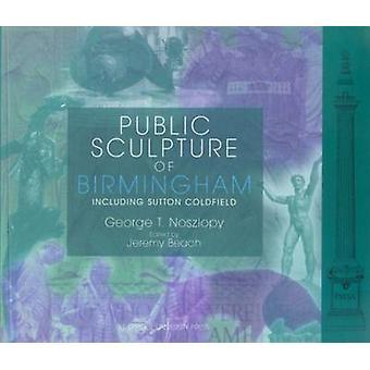 Public Sculpture of Birmingham by George T. Noszlopy - Jeremy Beach -