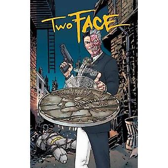 Two Face - A Celebration of 75 Years by Various - 9781401274382 Book