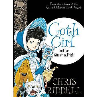 فتاة القوطي والخوف ويذرنغ (تحرير السوق الرئيسي) بريس ريدل